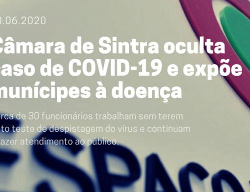 Câmara de Sintra oculta caso de COVID-19 e expõe munícipes à doença