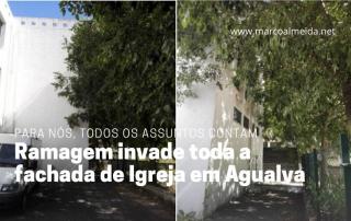 Ramagem das árvores invade toda a fachada de Igreja em Agualva