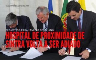 O prometido Hospital de Proximidade de Sintra volta a ser adiado