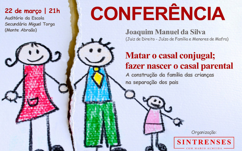 """Conferência """"Matar o casal conjugal; fazer nascer o casal parental"""""""